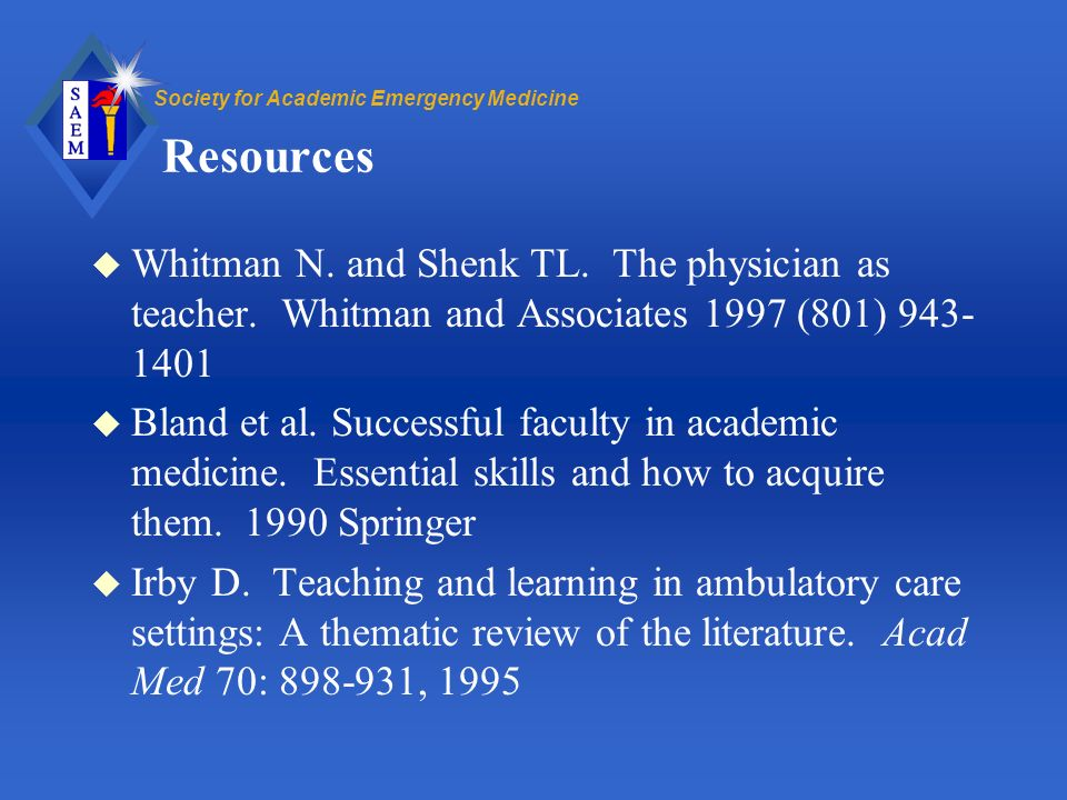 Society for Academic Emergency Medicine Resources u Whitman N.