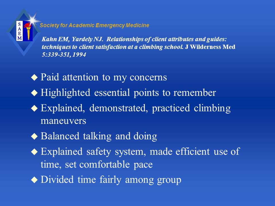 Society for Academic Emergency Medicine Kahn EM, Yardely NJ.