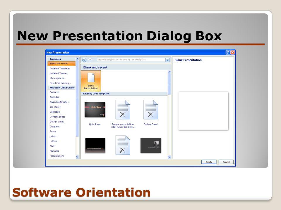 Software Orientation New Presentation Dialog Box