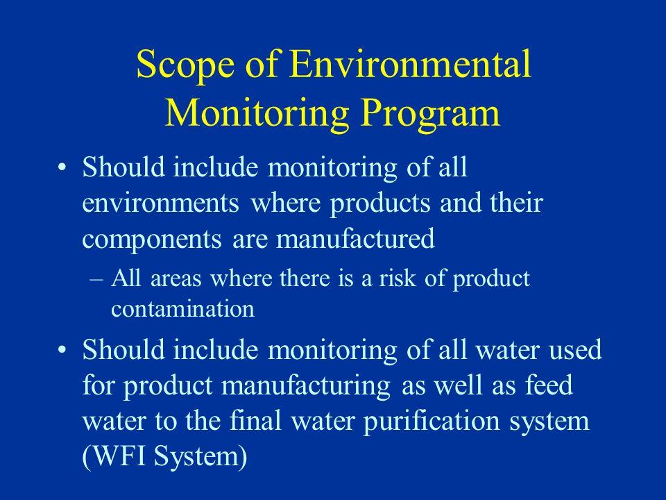 Regulatory Basis for Environmental Monitoring Program CFR GMP regulations FDA Guidance Documents USP Informational Chapter