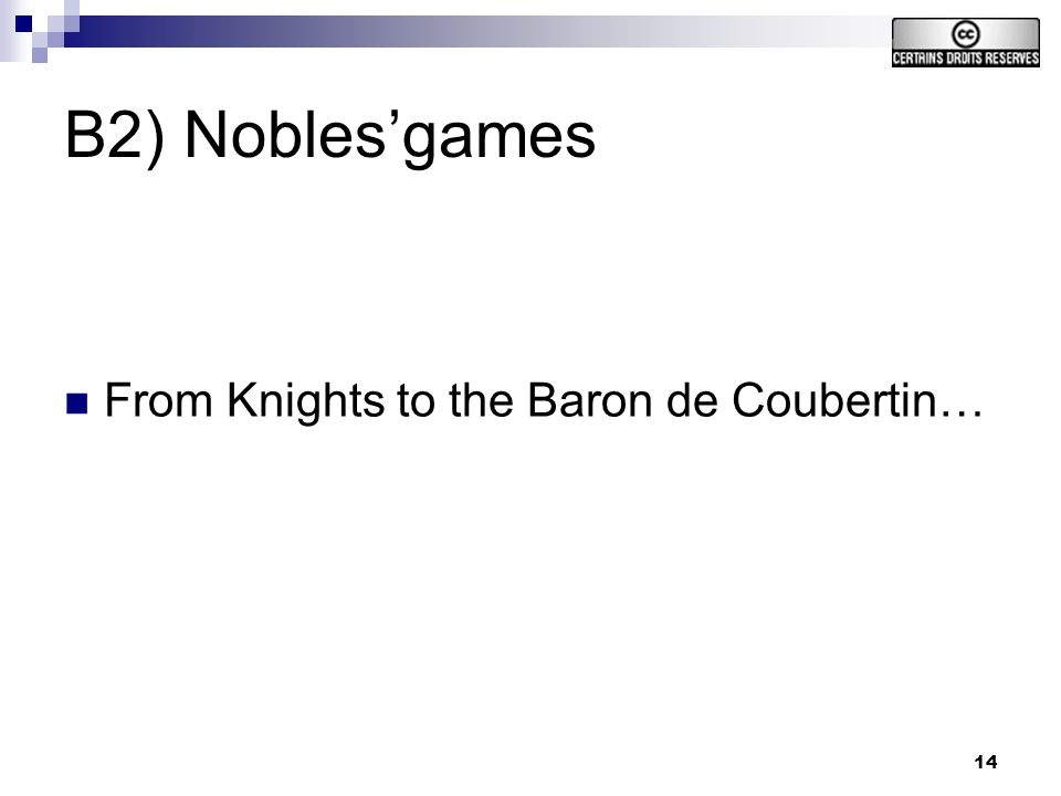 14 B2) Noblesgames From Knights to the Baron de Coubertin…