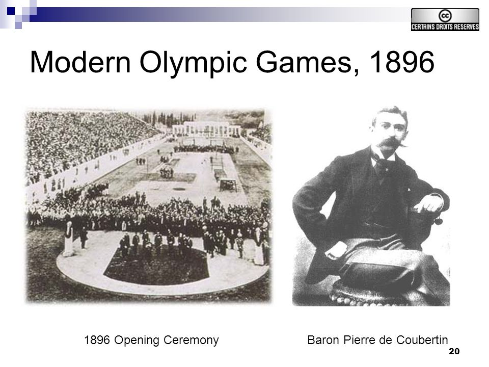 20 Modern Olympic Games, 1896 Baron Pierre de Coubertin1896 Opening Ceremony