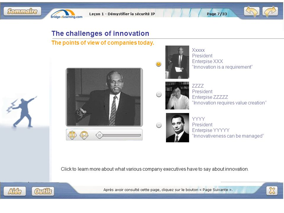 The challenges of innovation The points of view of companies today. Click to learn more about what various company executives have to say about innova