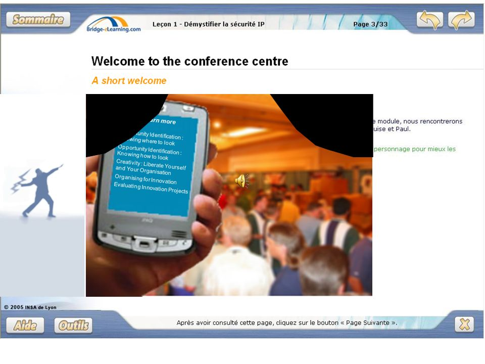 Welcome to the conference centre Click on the area you want to discover at the Conference. Your interactive personal digital assistant will help you f