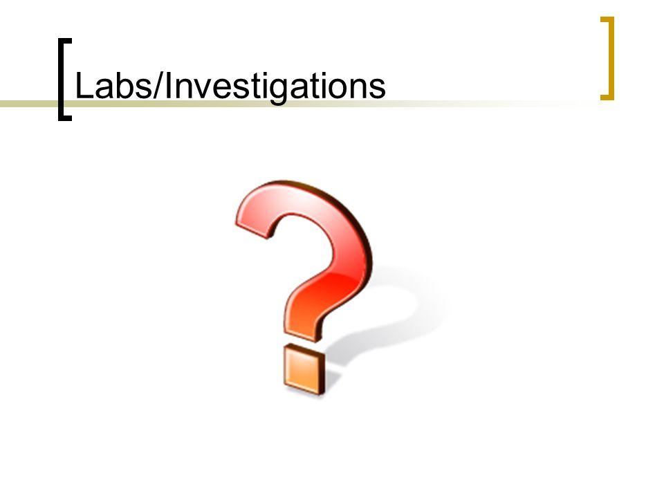 CBC Hb 110 (90-140) WBC 21.5 H (5-19.5) Plt 569 H (150-400) Neut 9.2 H (1-9) Lytes, Cr, Urea – NORMAL Urinalysis/R&M LARGE Leuks, SMALL blood 20-30 WBC/hpf 0-5 RBC Few bacteria LFT/enzymes Tbili 178 H (0-23) Direct bili 118 H (0-7) ALT 199 H (1-35) AST 262 H (10-65) ALP 461 H (40-390) GGT 796 H (8-35) Albumin 38 INR 1.1 PTT 40.5 H (27-36) Ammonia 61 H (12-47)