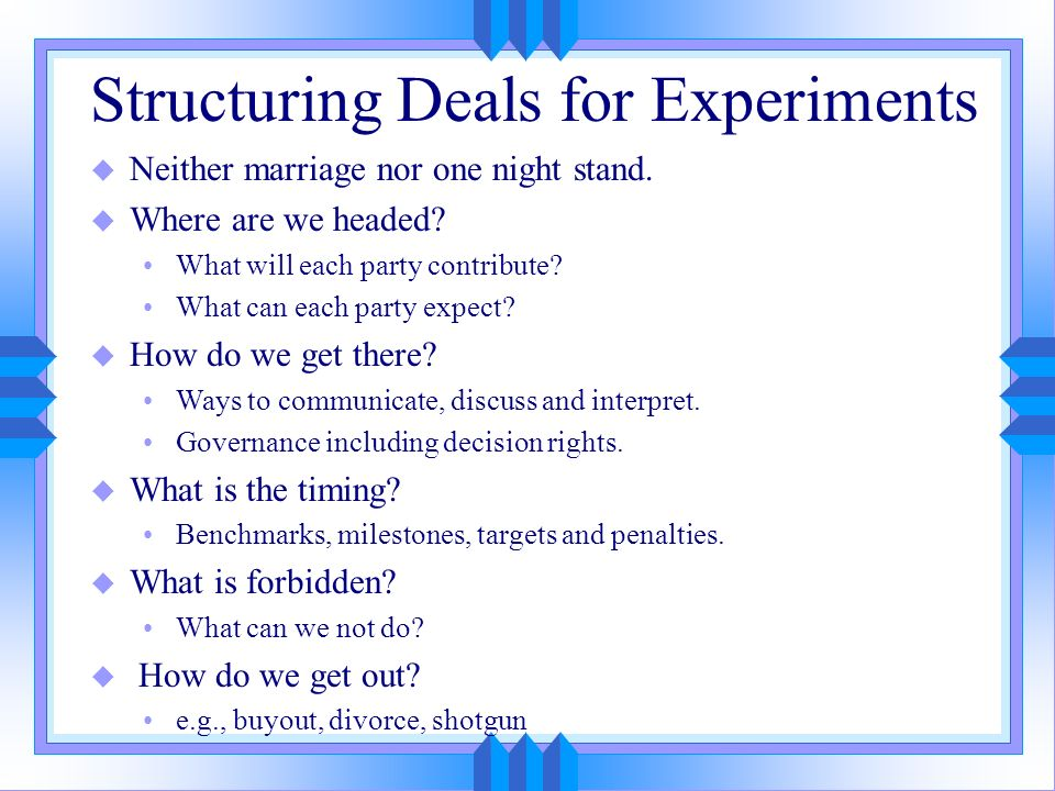 Managing Relationships u Ongoing management is required because reality is too complex to fully contract.