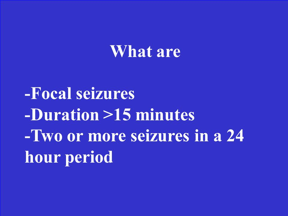 These are the 3 characteristics associated with complex febrile seizures