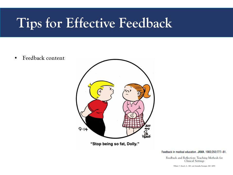 Tips for Effective Feedback Feedback content