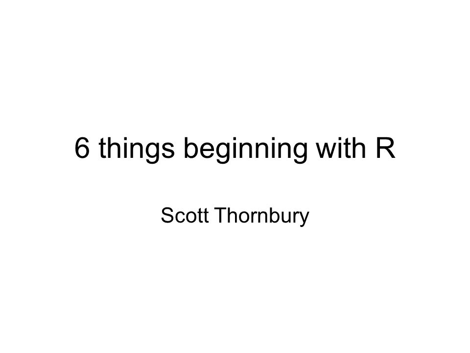 6 things beginning with R Scott Thornbury