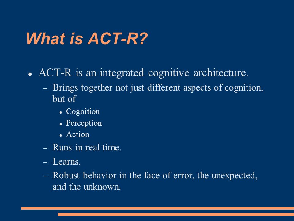 What is ACT-R.