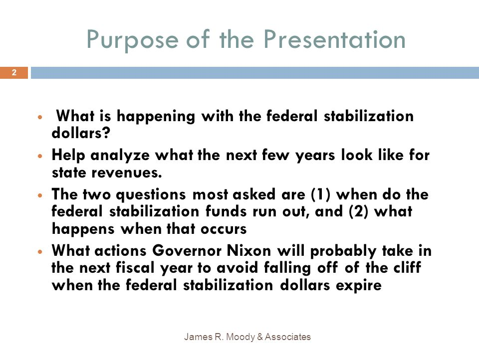 Purpose of the Presentation What is happening with the federal stabilization dollars.