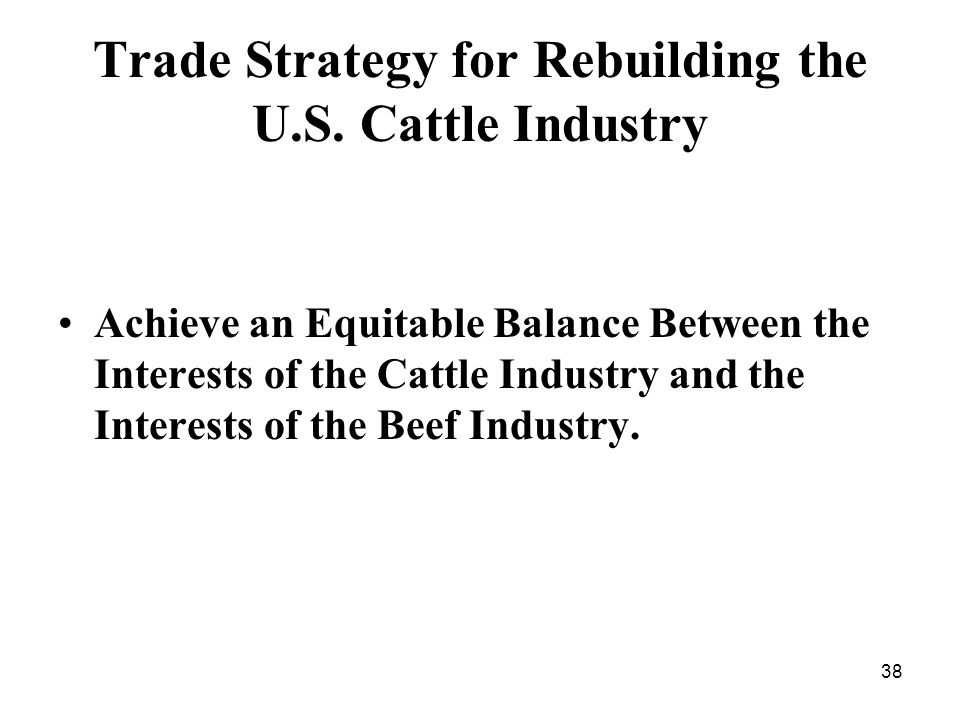 38 Trade Strategy for Rebuilding the U.S.