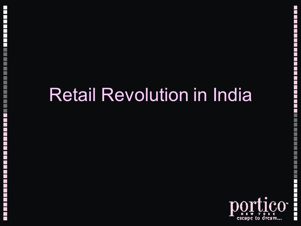 Retail Revolution in India