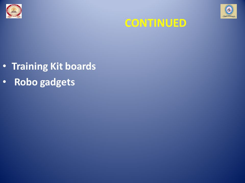 CONTINUED Training Kit boards Robo gadgets