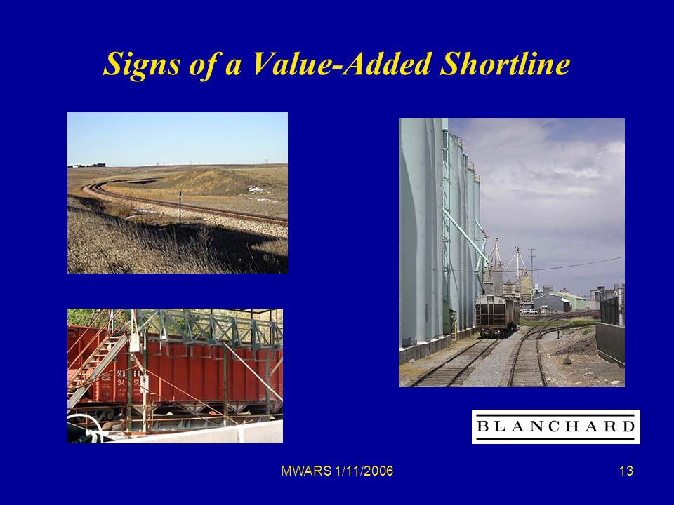 MWARS 1/11/ Signs of a Value-Added Shortline