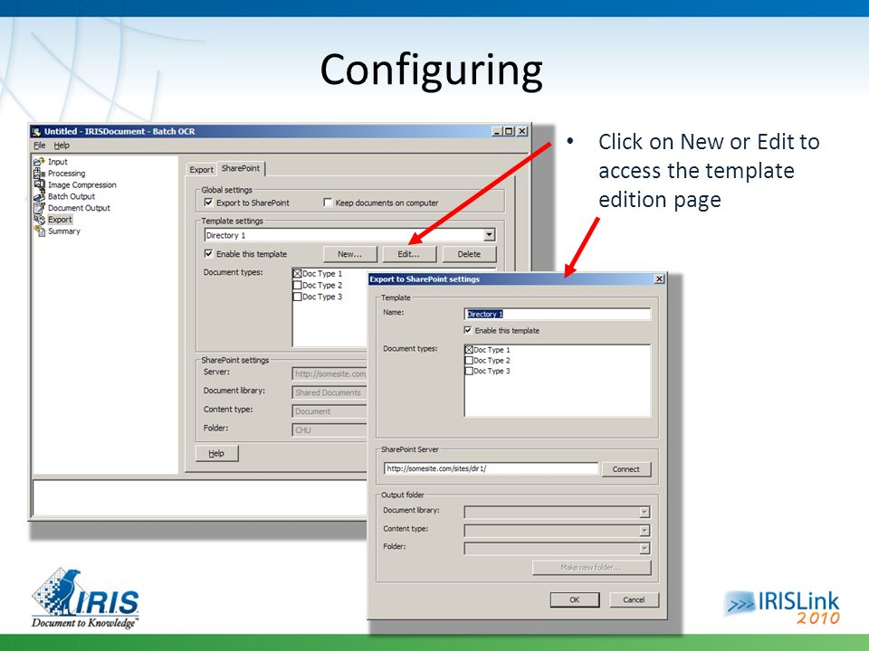 Click on New or Edit to access the template edition page Configuring