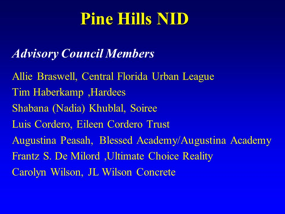Advisory Council Members Allie Braswell, Central Florida Urban League Tim Haberkamp,Hardees Shabana (Nadia) Khublal, Soiree Luis Cordero, Eileen Corde
