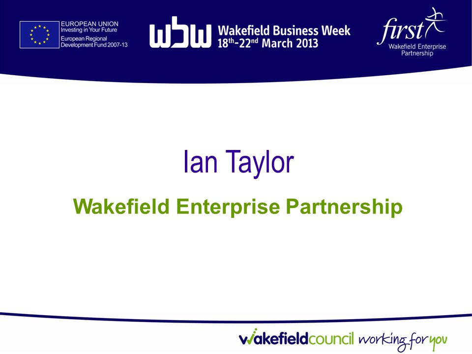 Ian Taylor Wakefield Enterprise Partnership