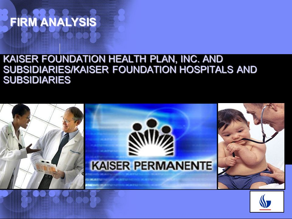 © 2005 IBM Corporation KAISER FOUNDATION HEALTH PLAN, INC.