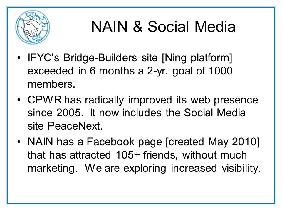 NAIN & Social Media IFYCs Bridge-Builders site [Ning platform] exceeded in 6 months a 2-yr.