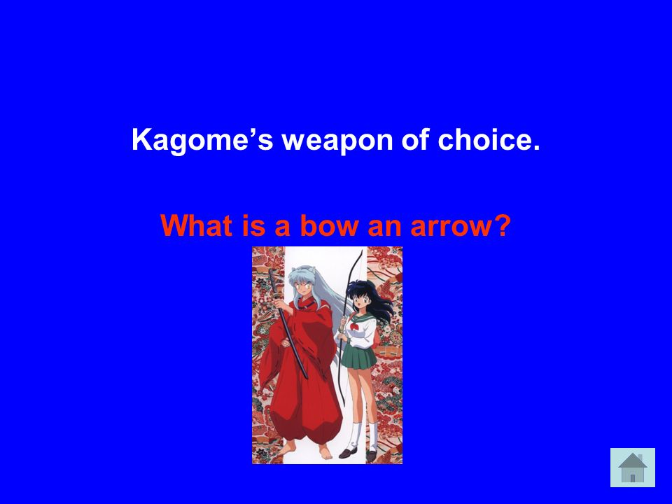 Kagomes weapon of choice. What is a bow an arrow?