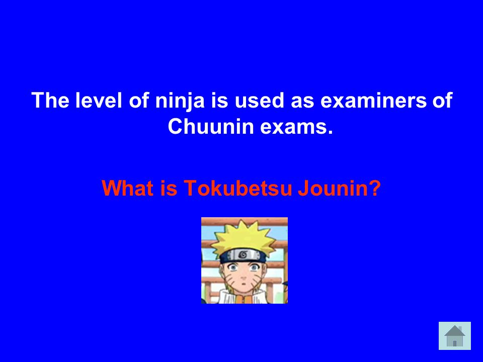 The level of ninja is used as examiners of Chuunin exams. What is Tokubetsu Jounin?