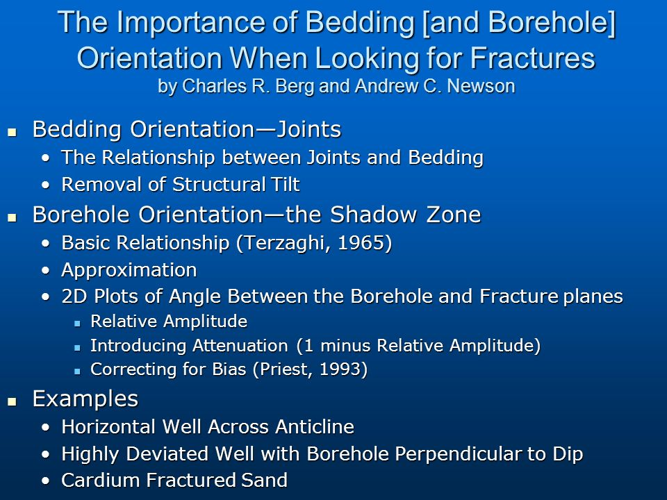 The Importance of Bedding [and Borehole] Orientation When Looking for Fractures by Charles R.