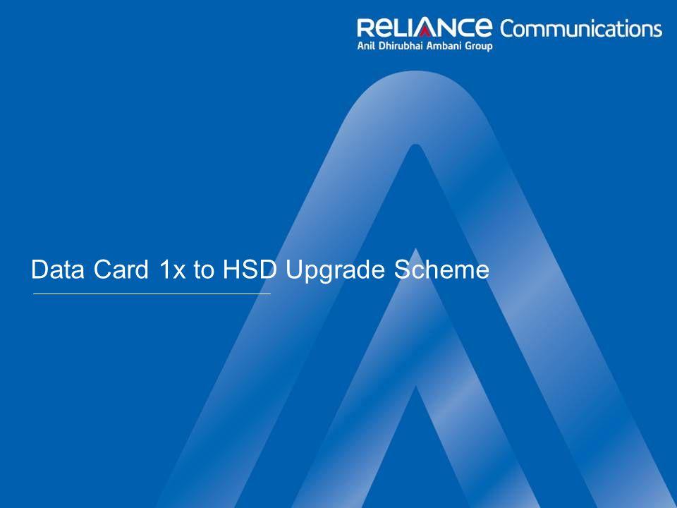 Data Card 1x to HSD Upgrade Scheme
