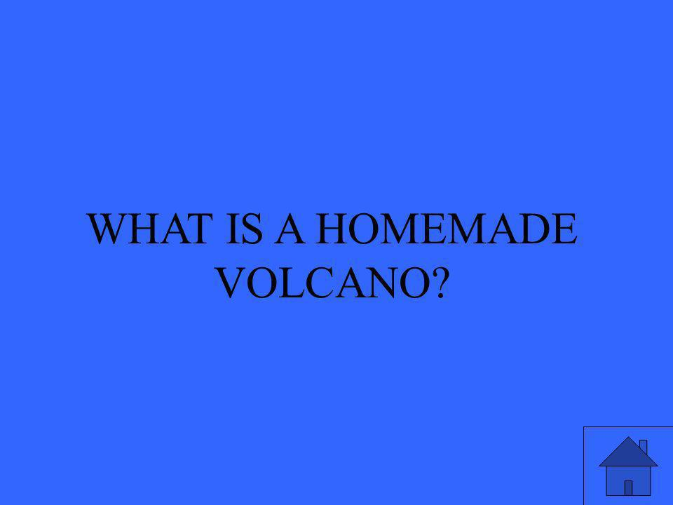 WHAT IS A HOMEMADE VOLCANO