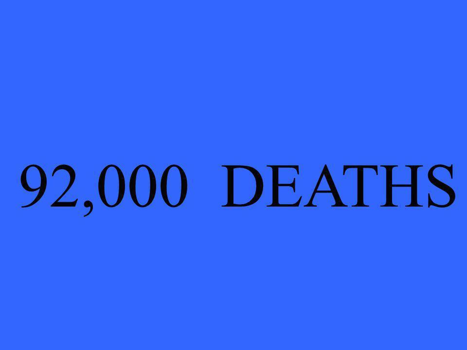 92,000 DEATHS