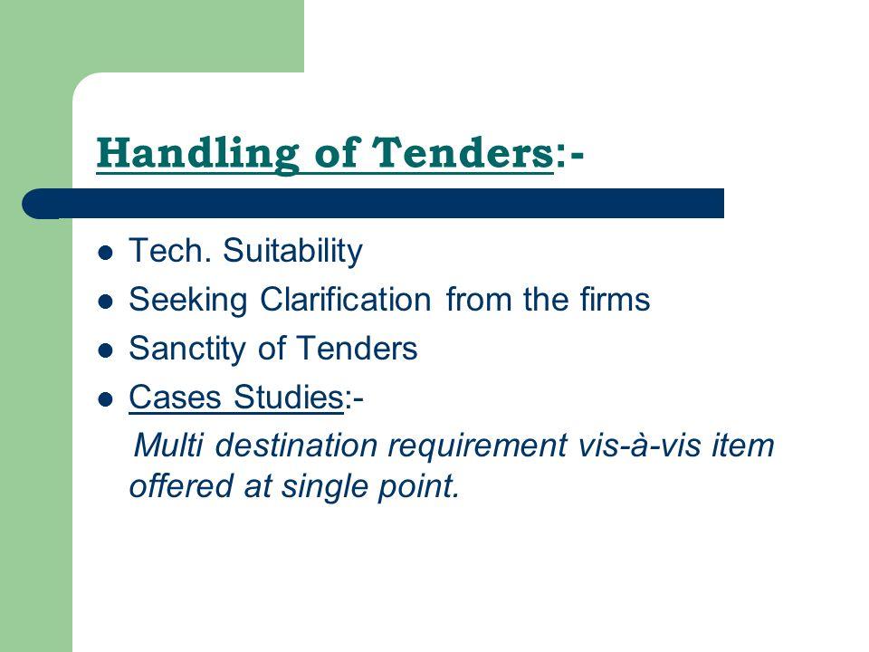 Handling of Tenders :- Tech.