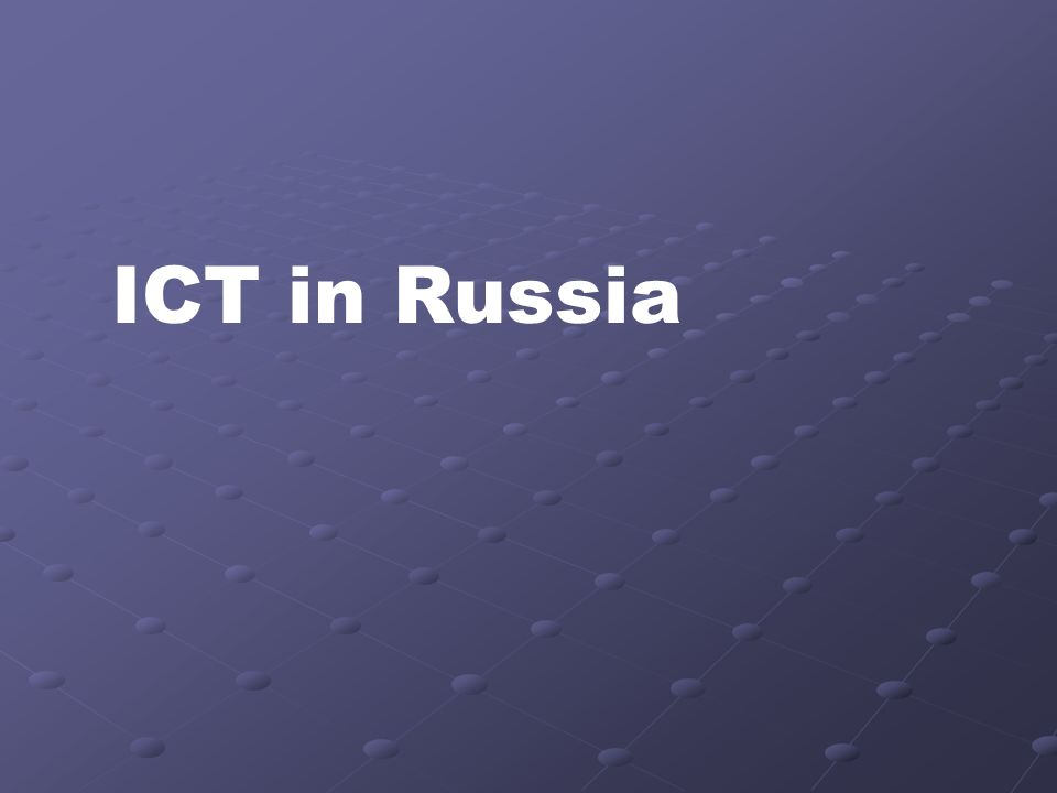 ICT in Russia