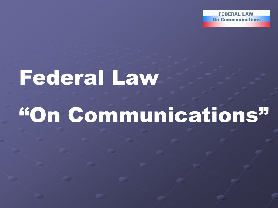 Federal Law On Communications