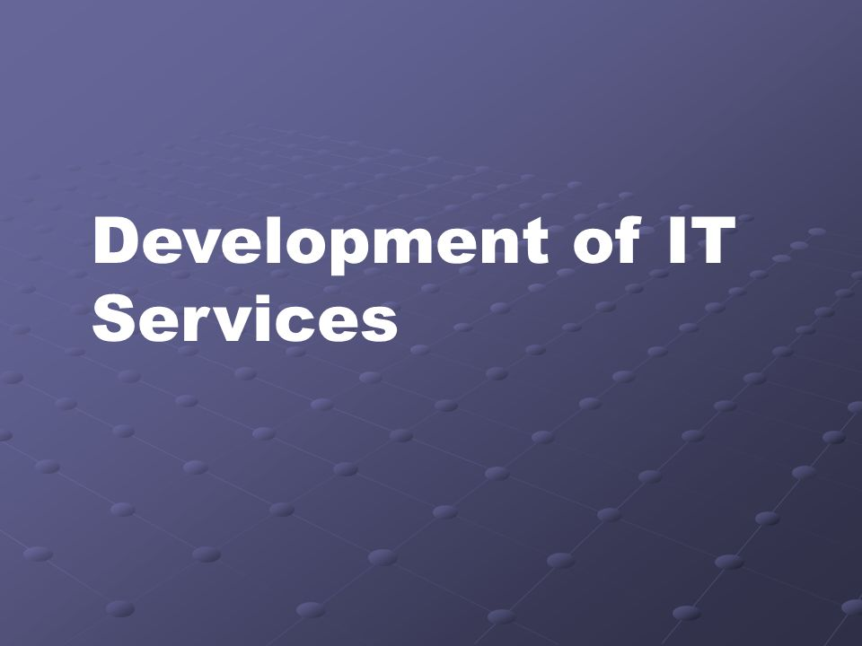 Development of IT Services