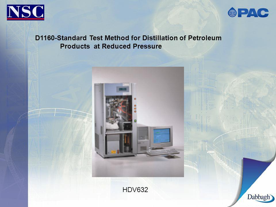 D1160-Standard Test Method for Distillation of Petroleum Products at Reduced Pressure HDV632