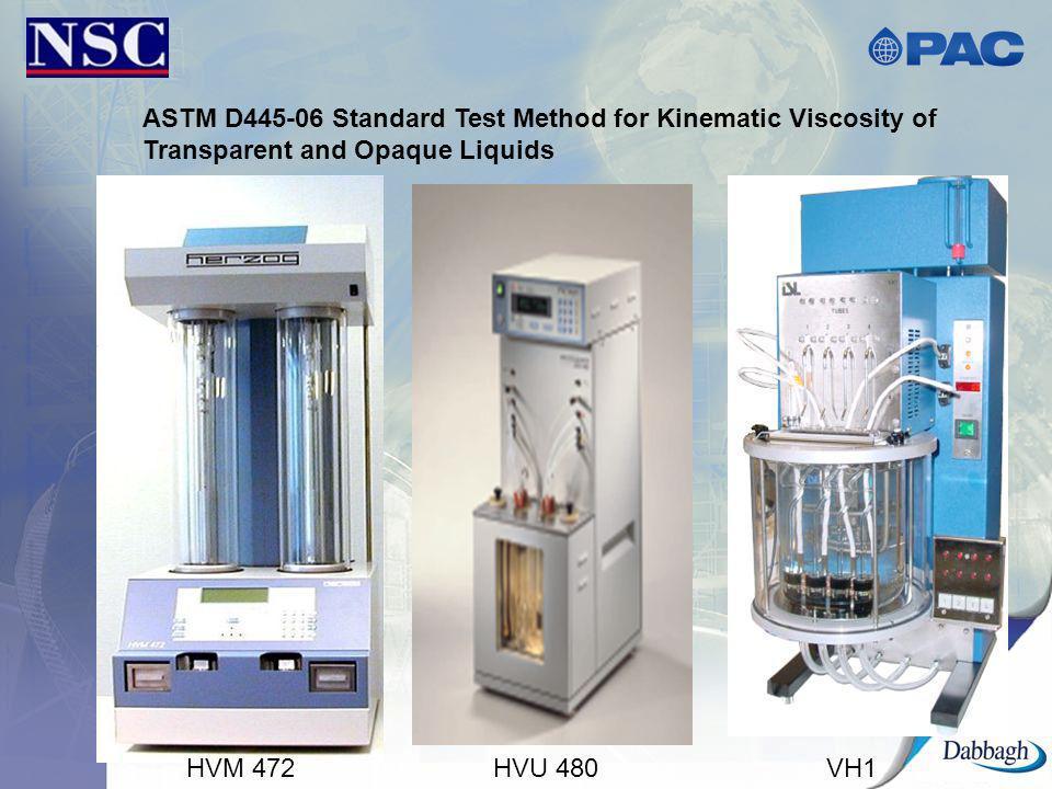 ASTM D445-06 Standard Test Method for Kinematic Viscosity of Transparent and Opaque Liquids HVM 472HVU 480VH1
