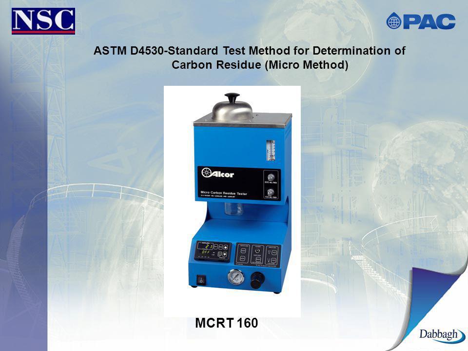 ASTM D4530-Standard Test Method for Determination of Carbon Residue (Micro Method) MCRT 160