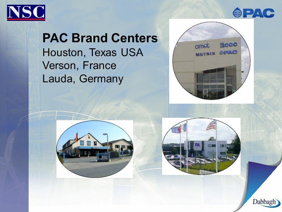 PAC Brand Centers Houston, Texas USA Verson, France Lauda, Germany