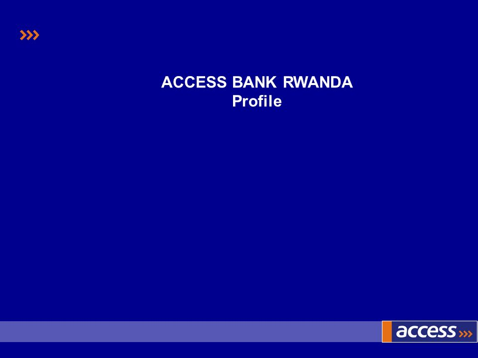 ACCESS BANK RWANDA Profile