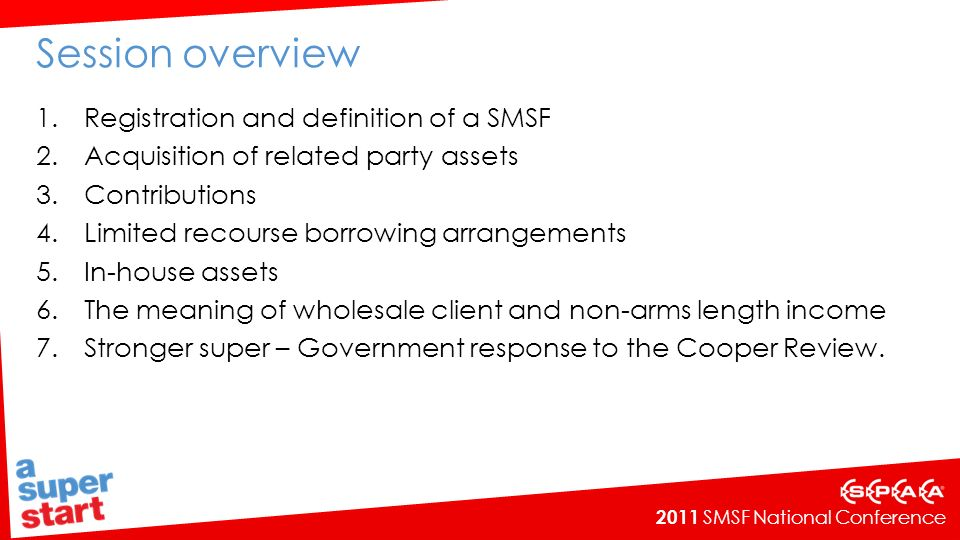 2011 SMSF National Conference 1. Registration and definition of a SMSF
