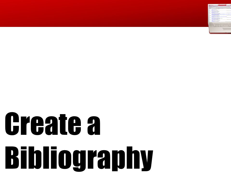 Create a Bibliography