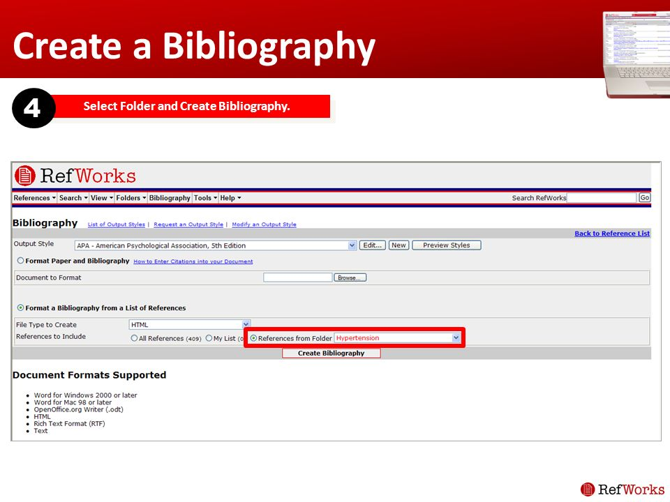Create a Bibliography Select Folder and Create Bibliography. 4