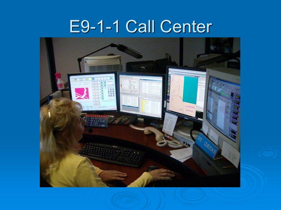 E9-1-1 Call Center