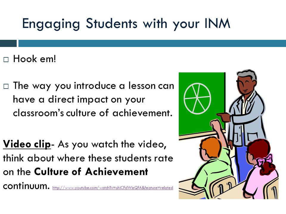 Engaging Students with your INM Hook em.