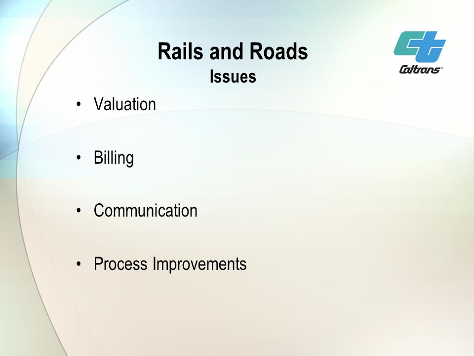 Rails and Roads Issues Valuation Billing Communication Process Improvements