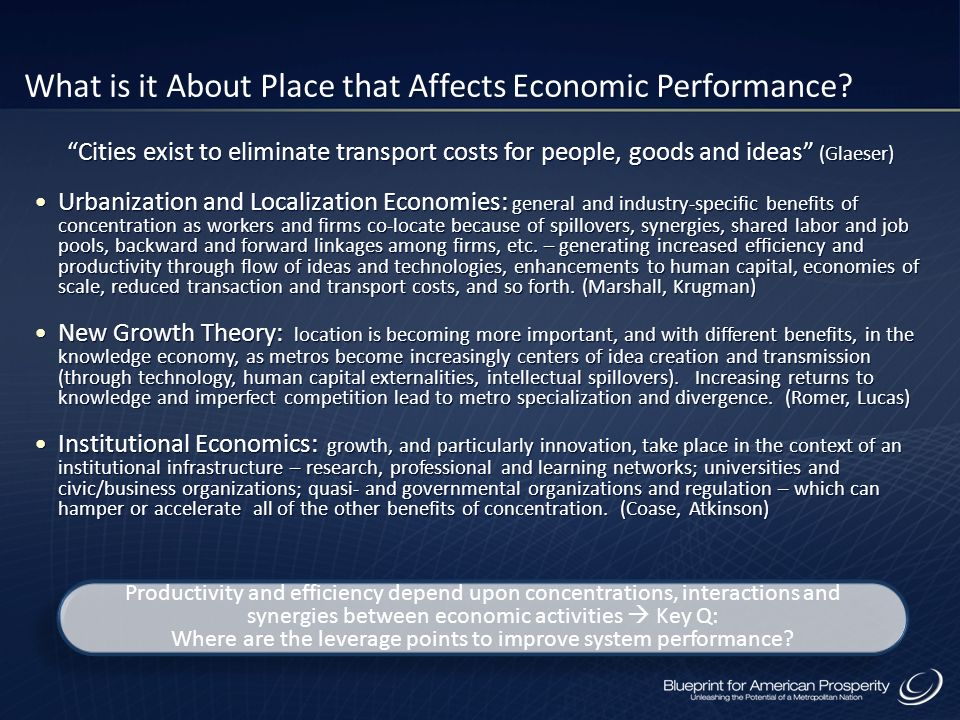 What is it About Place that Affects Economic Performance.