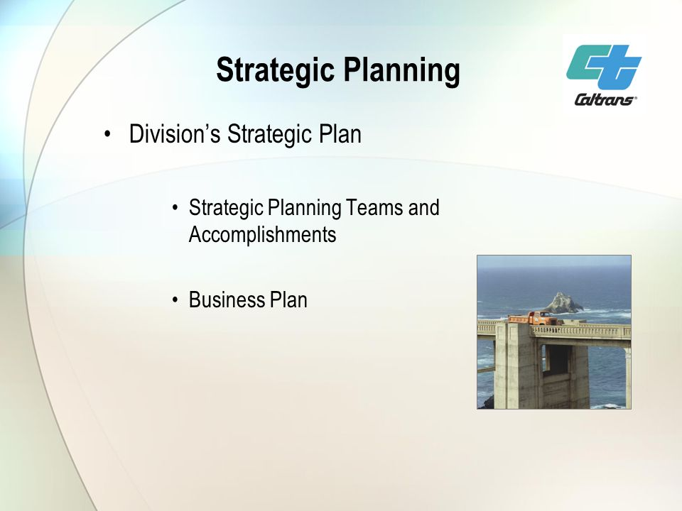 Strategic Planning Divisions Strategic Plan Strategic Planning Teams and Accomplishments Business Plan