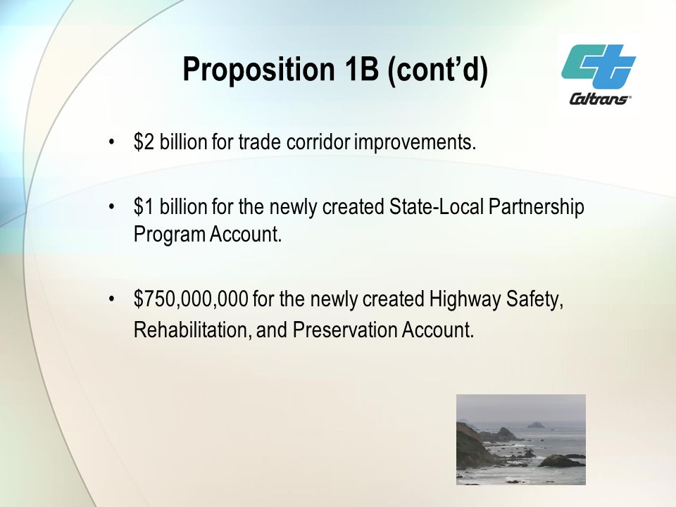 Proposition 1B (contd) $2 billion for trade corridor improvements.
