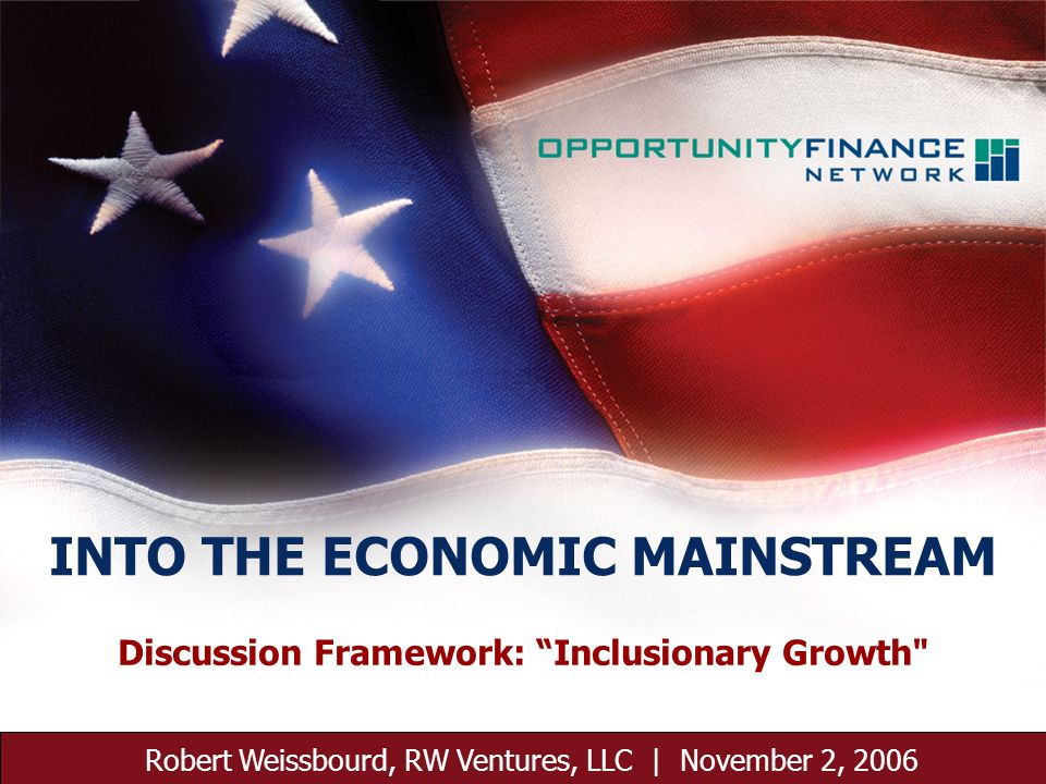 November 2, 2006 1 Discussion Framework: Inclusionary Growth