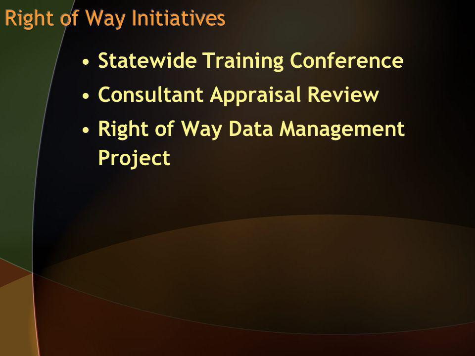 Statewide Training Conference Consultant Appraisal Review Right of Way Data Management Project